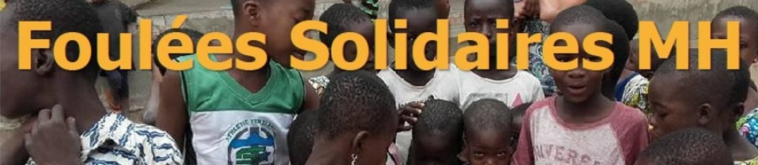 Foulées Solidaires MH 2018