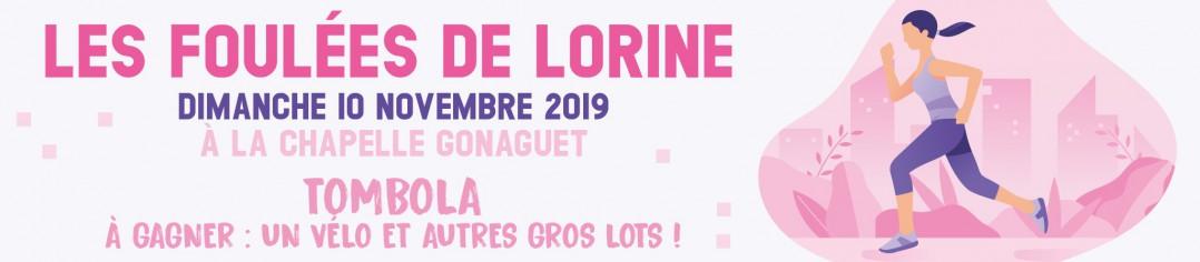 LES FOULEES DE LORINE - LA CHAPELLE GONAGUET