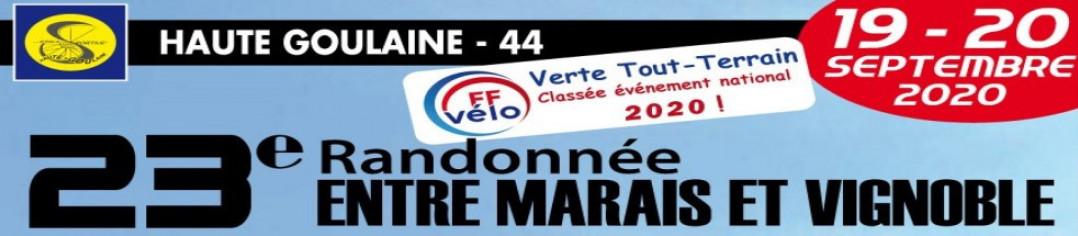 """23ème RANDONNÉE """"Entre marais et vignoble"""" HAUTE-GOULAINE 2020"""