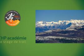 THP académie-le stage de trail : Reconnaissance de l'Ultra de Provence (150 km/7 000 m D+) du 31 juillet au 2 août 2020